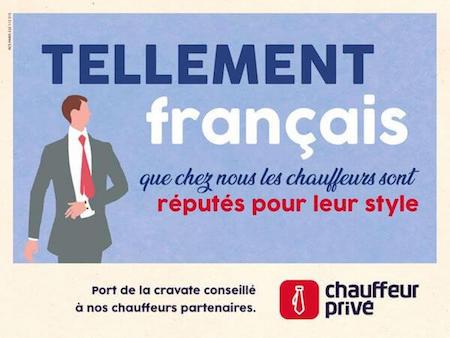Nouvelle Campagne Chauffeur Privé : «Tellement Français !»